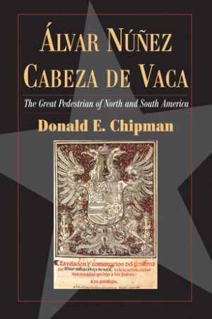 read online lvar Nez Cabeza de Vaca: The 'Great Pedestrian' of North and South America