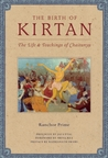 Download The Birth of Kirtan: The Life & Teachings of Chaitanya