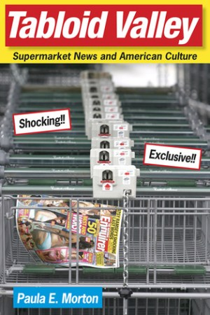Reading books Tabloid Valley: Supermarket News and American Culture