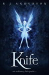 Download Knife (Faery Rebels, #1)