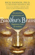 Download Buddha's Brain: The Practical Neuroscience of Happiness, Love, and Wisdom books