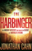 Download The Harbinger: The Ancient Mystery that Holds the Secret of America's Future books