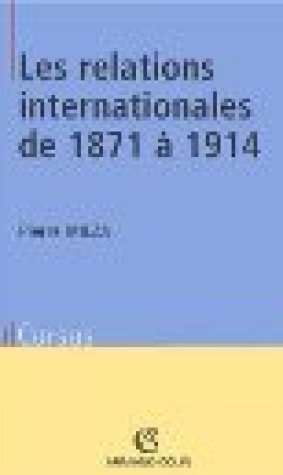 Les relations internationales de 1871 1914