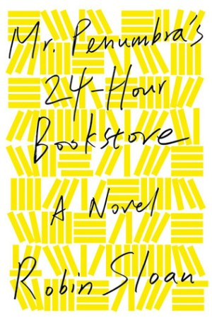 Reading books Mr. Penumbra's 24-Hour Bookstore (Mr. Penumbra's 24-Hour Bookstore, #1)