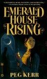Emerald House Rising