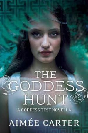 Reading books The Goddess Hunt (Goddess Test, #1.5)