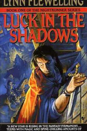 read online Luck in the Shadows (Nightrunner, #1)