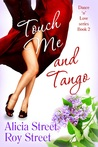 Touch Me And Tango (Dance 'n' Luv #2)