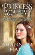 Download Palace of Stone (Princess Academy, #2) books