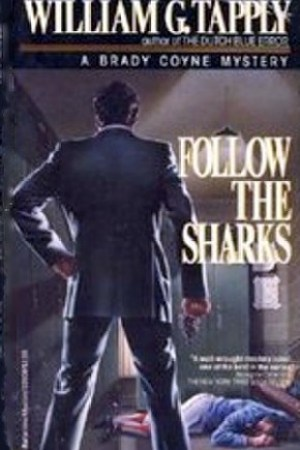 Reading books Follow the Sharks (Brady Coyne, #3)