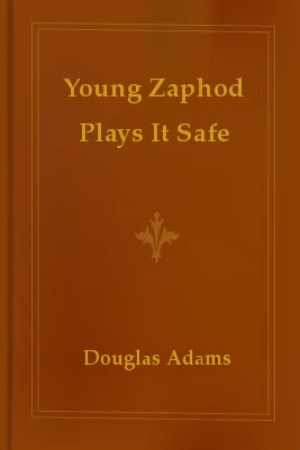 read online Young Zaphod Plays It Safe