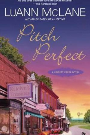 Reading books Pitch Perfect (Cricket Creek, #3)