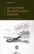 Download Le tourisme de destruction massive pdf / epub books