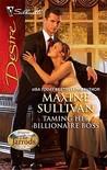 Taming Her Billionaire Boss (Dynasties: The Jarrods #4)