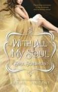 Download With All My Soul (Soul Screamers, #7) books