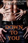 Download Down to You (The Bad Boys, #1)