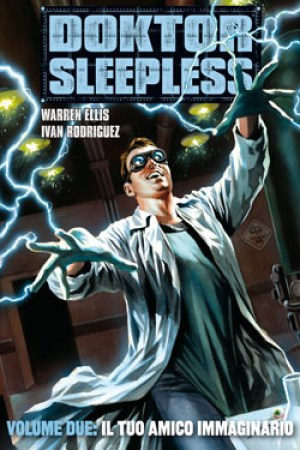 Reading books Doktor Sleepless Vol. 2: Il tuo amico immaginario