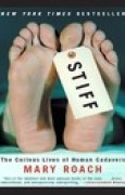 Download Stiff: The Curious Lives of Human Cadavers books