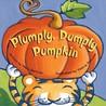 Plumply, Dumply Pumpkin (Classic Board Books)