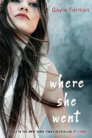 Reading books Where She Went (If I Stay, #2)