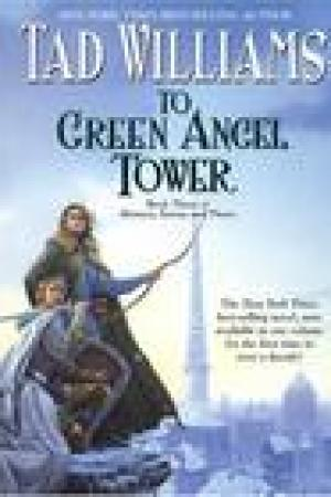read online To Green Angel Tower (Memory, Sorrow, and Thorn, #3)