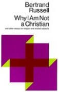 Download Why I Am Not a Christian and Other Essays on Religion and Related Subjects pdf / epub books
