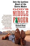 God's Middle Finger: Into the Lawless Heart of the Sierra Madre