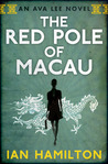 Download The Red Pole of Macau (Ava Lee, #4)