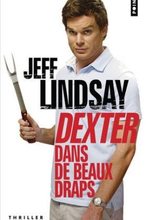 Reading books Dexter dans de beaux draps (Dexter, #4)