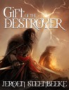 Gift of the Destroyer (The Hunter in the Dark, #1)