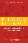 Religious Literacy: What Every American Needs to Know--And Doesn't