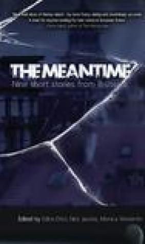 The Meantime - Nine Short Stories From Brussels