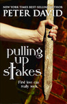 Download Pulling Up Stakes (Pulling Up Stakes, #1)