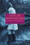 Life In Miniature