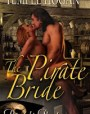 The Pirate Bride (Pirate's Booty, #3)