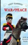 Download Cozy Classics: War and Peace pdf / epub books