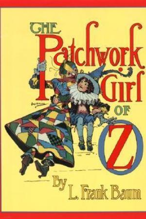 Reading books The Patchwork Girl of Oz (Oz, #7)