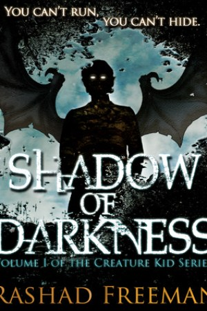 Shadow of Darkness (Creature Kid, #1)