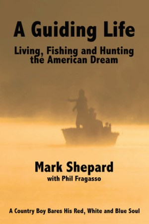 Reading books A Guiding Life: Living, Fishing and Hunting the American Dream