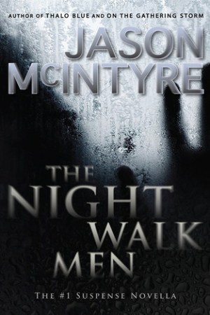 Reading books The Night Walk Men (The Night Walk Men, #1)
