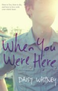 Download When You Were Here books