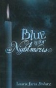 Download Blue is for Nightmares (Blue is for Nightmares, #1) books
