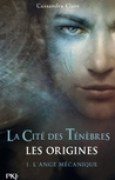 Download L'ange mcanique (La Cit des Tnbres, Les origines, #1) books