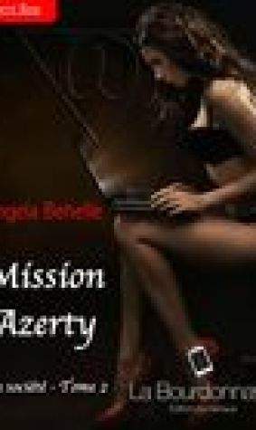 Mission azerty (La Socit, #2)