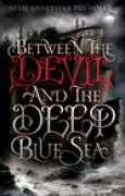 Download Between the Devil and the Deep Blue Sea (Between, #1) books