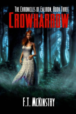 read online Crowharrow (Chronicles of Ealiron, #3)