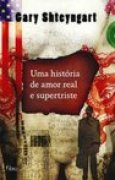 Download Uma histria de amor real e supertriste books