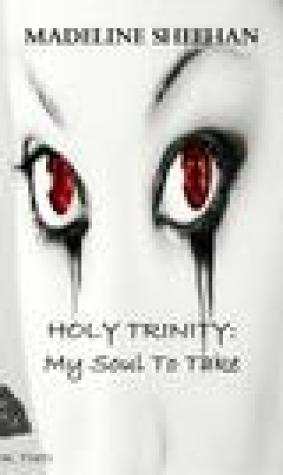 My Soul to Take (The Holy Trinity, #2)