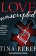 Download Love Unscripted (Love, #1) books