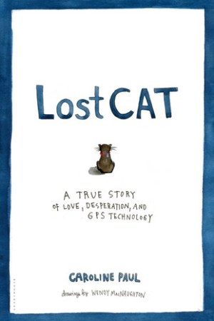 Reading books Lost Cat: A True Story of Love, Desperation, and GPS Technology
